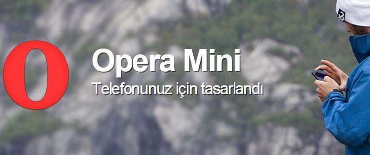Opera Mini'yi Keşfedin