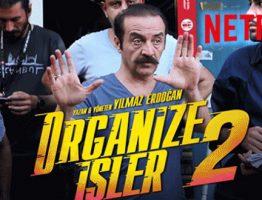 Organize İşler 2 Sazan Sarmalı Sinema İle Aynı Anda Netflix'te!