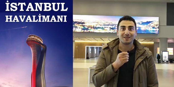 Yeni İstanbul Havalimanı'na İlk Yolculuk – İnceleme (vLog)